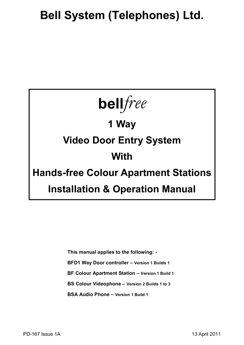 Bell System - 1 Way Bellfree Flush Colour Video Entry Kit