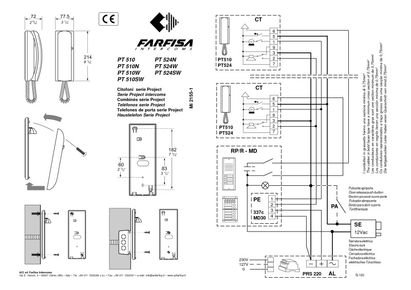 wiring diagram for videx intercom with Farfisa Pt510w Project Handset on Videx 3011 Wiring Diagram besides Videx 4000 Series Wiring Diagram also Bpt Inter  Wiring Diagram also Bpt Wiring Diagrams Inter in addition circuits City.