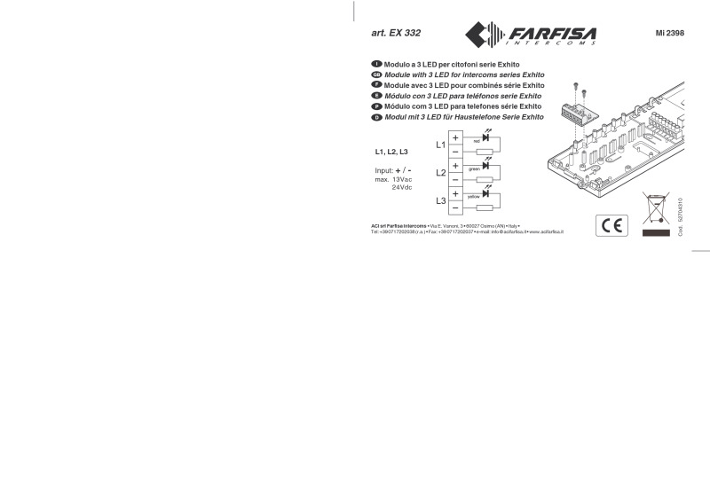 Farfisa Exhito 3 LED module to be inserted to indicate auxil