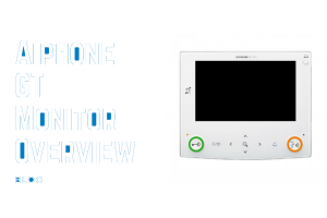 Aiphone GT Monitor Blog Post from Door Entry Direct